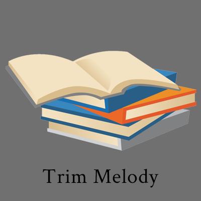 Trim Melody